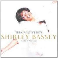 Shirley Bassey - This Is My Life-Greatest Hits (NEW CD)