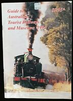 Guide to Australian Tourist Railways and Museums Magazine 1994