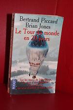 Bertrand Piccard Brian Jones LE TOUR DU MONDE EN 20 JOURS