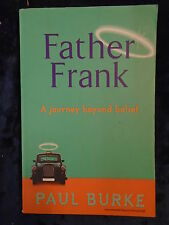 FATHER FRANK by PAUL BURKE - FLAME 2001 - UK POST £3.25 - P/B *PROOF*