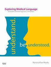 NEW Exploring Medical Language : A Student-Directed Approach by Myrna LaFleur...
