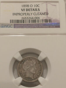 1898-O Scarce Date Barber Dime, NGC Certified VF Details Improperly Cleaned