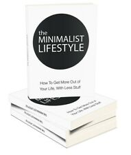The Minimalist Lifestyle electronic book with Master Resell Rights