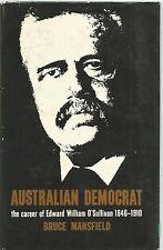 Bruce Mansfield - Australian Democrat - Edward William O'Sullivan 1846-1910 - hb