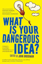 WHAT IS YOUR DANGEROUS IDEA? by J. Brockman : WH2-W : PB858 : NEW BOOK