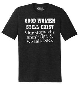 Mens Good Women Exist Stomach Not Flat and Talk Back Tri-Blend Tee Wife