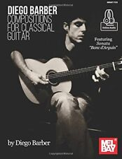 """""""Diego Barber Compositions For Classical Guitar"""" Music Book/Online Audio-New!"""