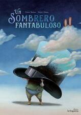 UN SOMBRERO FANTABULOSO / A FANTABULOUS HAT
