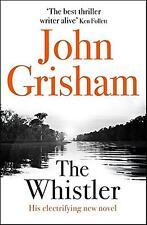 The Whistler John Grisham Hodder Stoughton
