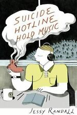 SUICIDE HOTLINE HOLD MUSIC - RANDALL, JESSY - NEW PAPERBACK BOOK