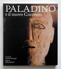 Mimmo Paladino e nuovo guerriero La scultura come cosmogonia 2011 Chieti