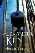 Honour This Day: (Richard Bolitho: Book 19) by Alexander Kent (Paperback, 2006)