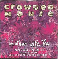 CROWDED HOUSE Weather With you EDIT w/ 3 LIVE TRX Europe CD single USA Seller