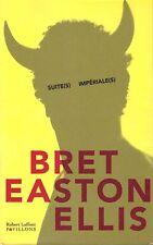 BRET EASTON ELLIS SUITE(S) IMPERIALE(S) + PARIS POSTER GUIDE