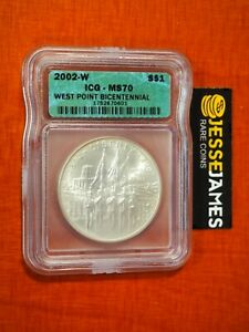 2002 W SILVER WEST POINT BICENTENNIAL COMMEMORATIVE DOLLAR ICG MS70 GREEN LABEL
