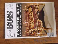 $$$ Revue Journal du Bois N°15/93 Secretaire Louis XVBonsaiMoulinsMetiers
