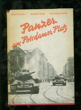 Panzer am Potsdamer Platz Scholz, Arno, Werner Nieke und Gottfried Vetter
