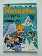 RE 1981 broché (bel état) - Natacha 7 (l'hôtesse et Monna Lisa) - Walthéry