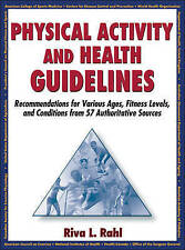 Physical Activity and Health Guidelines: Recommendations for Various Ages,...