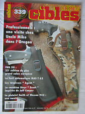 """CIBLES N° 339 /MAS T 62/REVOLVER """"AGENT""""/CARABINE STEYR """"SCOUT""""/SW 945"""