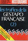 HISTORAMA N° 251 LES TRAFICS DE LA GESTAPO FRANCAISE (2)
