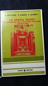 AAVV Lo spazio sacro Per un' analisi della religione popolare napoletana 1978
