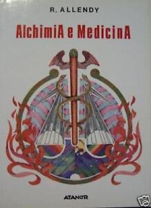 Allendy R. ALCHIMIA E MEDICINA