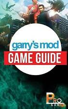 Garry's Mod Game Guide by Gamer, Pro -Paperback