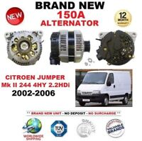 FOR CITROEN JUMPER Mk II 2.2 HDi 4HY 2002-2006 NEW 150A ALTERNATOR EO QUALITY