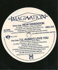 I'LL ALWAYS LOVE YOU / New Dimension by IMAGINATION  NOT X Juke Box 1983 V.G.Con