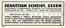 Sebastian Scheidt Essen BAUMATERIALIEN HANDLUNG Historische Reklame 1925