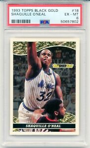 1993 Topps Black Gold Shaquille O'Neal 2ND YEAR ROOKIE CARD #18 EX - MINT PSA 6