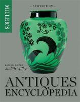 Miller's Antiques Encyclopedia Miller, Judith VeryGood