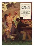 Food & cooking in 19th century Britain : history and recipes