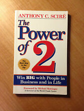 The Power Of 2 : Win Big with People in Your Work and in Life by Anthony C...855