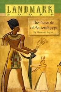 The Pharaohs of Ancient Egypt (Landmark Books) - Paperback - GOOD