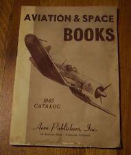 Vintage 1965 Aviation & Space Books Catalog Aero Publishers Spaceflight Military