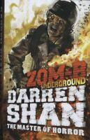 ZOM-B Underground, Darren Shan, Like New, Hardcover