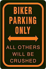 A3 Retro Tin Metal Embossed Sign 'BIKER PARKING ONLY' All others will be crushed