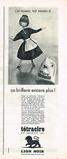 PUBLICITE ADVERTISING  1960   LION NOIR   TETRACIRE