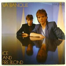 """12"""" Maxi - Va Banque - Ice And Fire Blond - A4676 - washed & cleaned"""