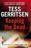 Keeping the Dead By Tess Gerritsen. 9780553818383