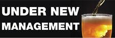 UNDER NEW MANAGEMENT BANNER.  6ft  x 1ft  PUB /BAR SIGN
