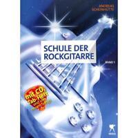 Schule der Rockgitarre 1 - Noten für Gitarre - mit CD von Scheinhuette Andreas