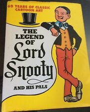 The Legend of Lord Snooty and His Pals (Hardcover) - Dustjacket - 1998.