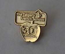 Calgary French School 30th Anniversary Lapel Hat Pin