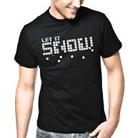 Let it Snow Schnee Sprüche Geschenk Lustig Spaß Fun Comedy Spruch T-Shirt