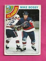 1978-79 OPC # 115 ISLANDERS MIKE BOSSY ROOKIE FAIR CARD (INV# C7160)