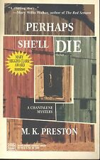 WWL Mystery: Perhaps She'll Die by M. K. Preston (2002, Paperback)