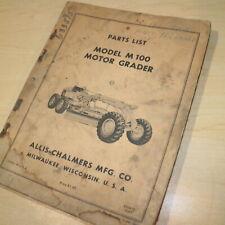 Allis Chalmers M100 Motor Grader Parts Manual Book Catalog Spare Road Owner Plow